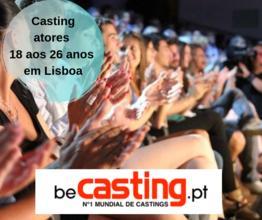 Procuramos atores 18 aos 26 anos em Lisboa